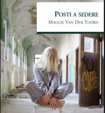 """Presentazione del libro """"Posti a sedere"""" a cura dell'autrice Maggie Van Der Toorn"""