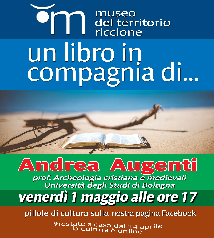 Un libro in compagnia di ... Andrea Augenti prof. Archeologia cristiana e medievali Università degli Studi di Bologna