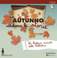 In autunno cadono le ... storie - Le letture animate della Biblioteca