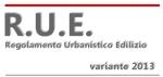 Regolamento Urbanistico Edilizio (R.U.E.) - Variante specifica 2013 - IN VIGORE