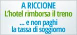 A Riccione gli hotel rimborsano il treno, il bus transfer e la tassa di soggiorno!
