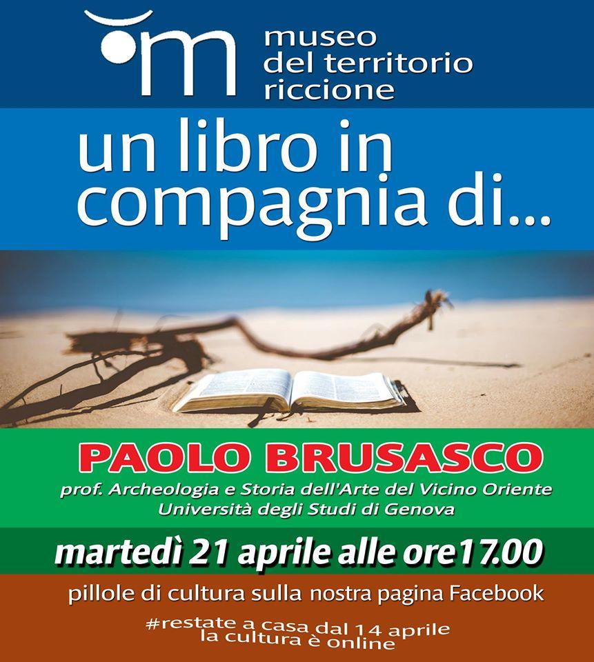 Un libro in compagnia di ... Paolo Brusasco, prof.Archeologia e Storia dell'Arte del Vicino Oriente Università degli Studi di Genova