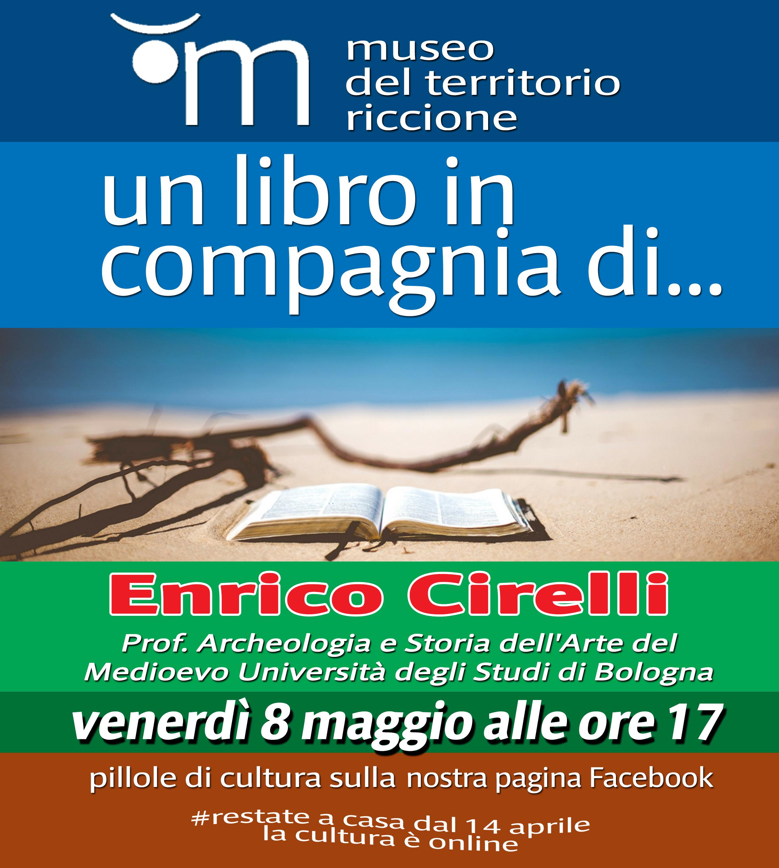 Un libro in compagnia di ... Enrico Cirelli - prof. Archeologia e Storia dell'Arte del Medioevo Università degli Studi di Bologna
