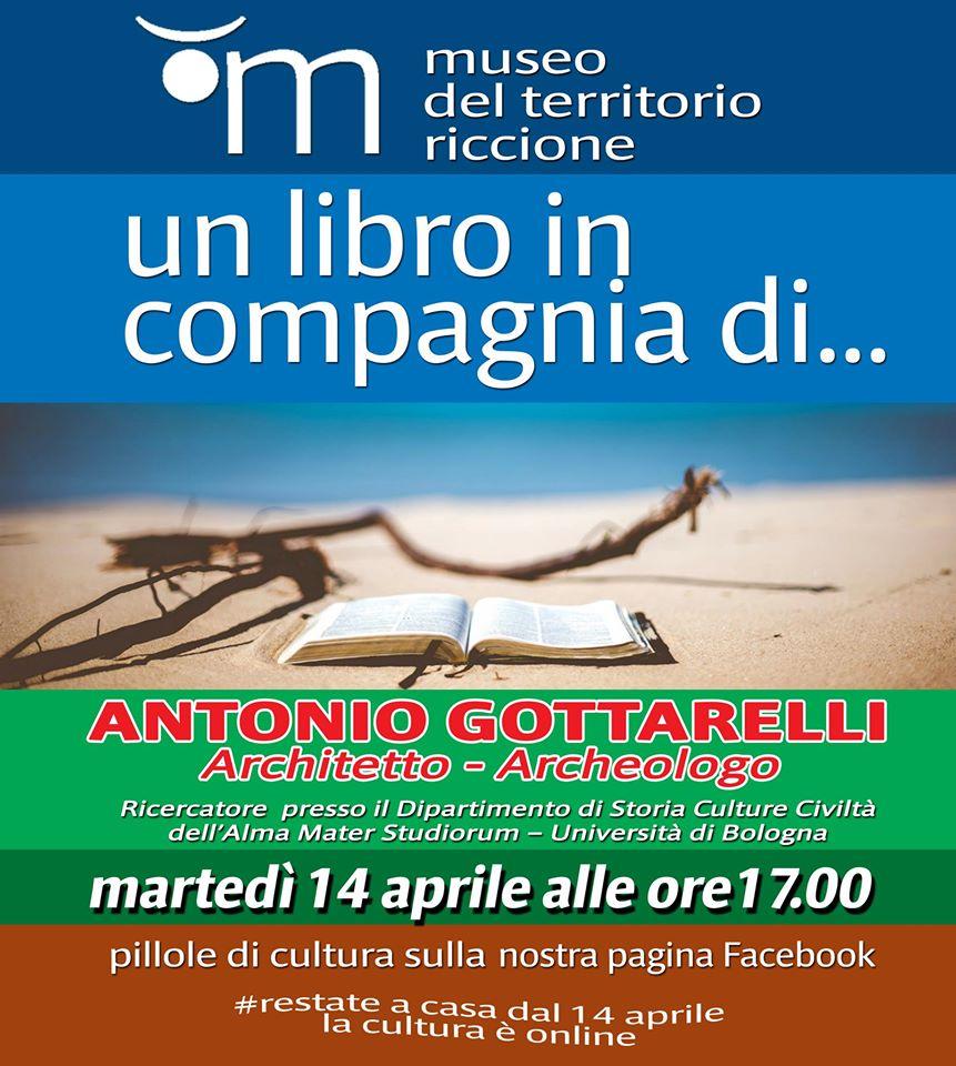 Un libro in compagnia di ... Antonio Gottarelli, architetto - archeologo
