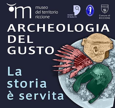 Archeologia del gusto. La storia è servita 2020