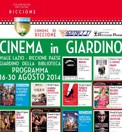 Riccione Cinema in giardino (terzo ciclo) Spettacolo unico ore 21:15. Ingresso 5 euro. Abbonamento cinque film euro 18