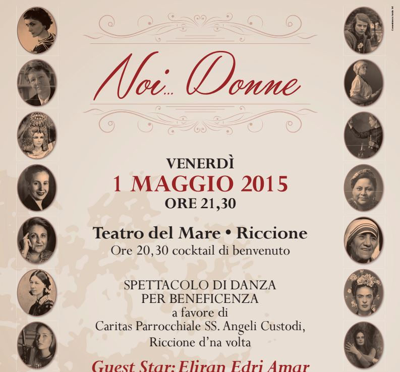 """Spettacolo di Danza """"Noi ... Donne"""" - venerdì 1 maggio 2015"""