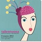 """Premio 'Talentuosa' Riccione 2012: l'elenco delle """"Talentuose"""" e le motivazioni della Giuria"""