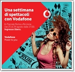 "Riccione. Continua l'estate con la musica  di ""Vodafone Play Summer Tour"""